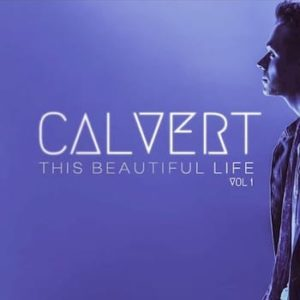 Calvert This Beautiful Life