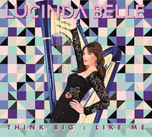 Lucinda Belle - Think Big Like Me