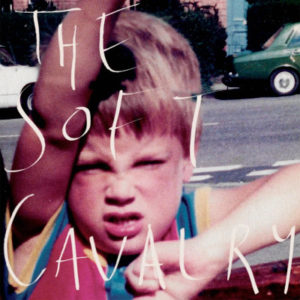 The Soft Cavalry - Self-titled