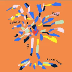 Oh Land and Arthur Moon - Replanting Family Tree