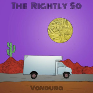 The Rightly So - Vandura
