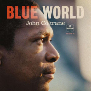 John Coltrane Quartet - Blue World