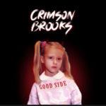 Crimson Brooks - Good Side