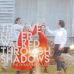 Nikki and the Phantom Callers - They've Never Walked Through Shadows