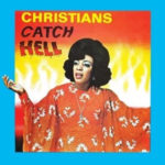 Christians Catch Hell - vinyl compilations