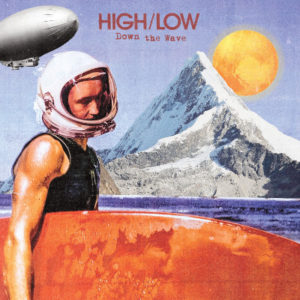 High-Low - Down the Wave