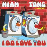 Nian Tong - I Do Love You