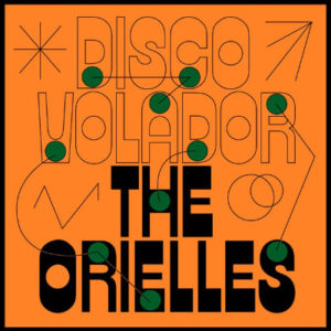The Orielles - Disco Volodor