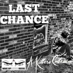 A Killer's Confession - Last Chance