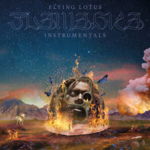 Flying Lotus - Flamagra Instrumentals