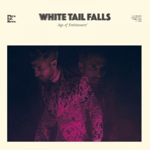 White Tail Falls - Age of Entitlement