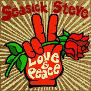 Seasick Steve - Peace & Love