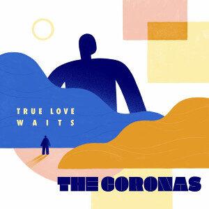 The Coronas - True Love Waits