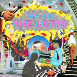 The Lotts - We Are The Lotts EP