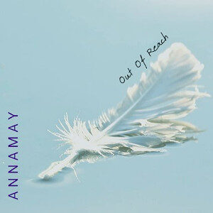 Annamay - Out of Reach