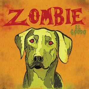 El Goodo - Zombie