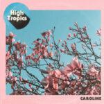 High Tropics - Caroline