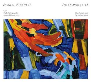Mark Vickness - Interconnectedness