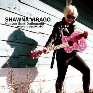 Shawna Virago - Heaven Sent Delinquent