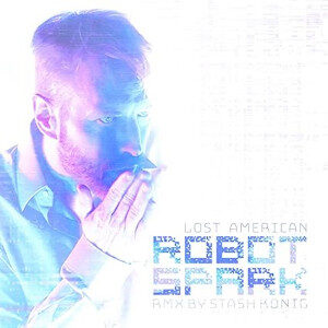 Lost American - Robot Spark