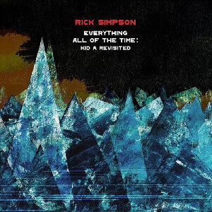 Rick Simpson - Everything All Of The Time: Kid A Revisited