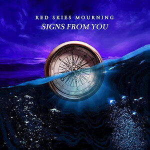 Red Skies Mourning - Signs From You