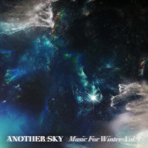 Another Sky - Music For Winter Vol. 1
