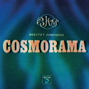 Beautify Junkyards - Cosmorama