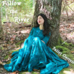 Juliet Garrett - Follow the River