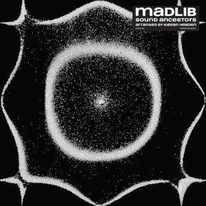 Madlib and Four Tet - Sound Ancestors