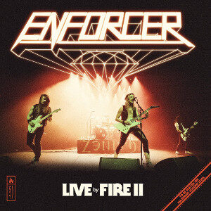 Enforcer - Live By Fire 2