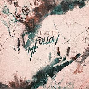 Blake Red - Follow Me