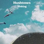 Hushtones - Sinking
