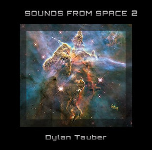 Dylan Tauber - Sounds from Space 2
