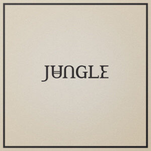 Jungle - Loving In Stereo
