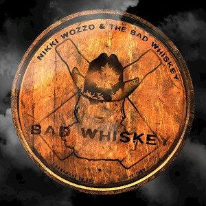 Nikki Wozzo and the Bad Whiskey