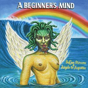 Sufjan Stevens and Angelo De Augustine - A Beginner's Mind